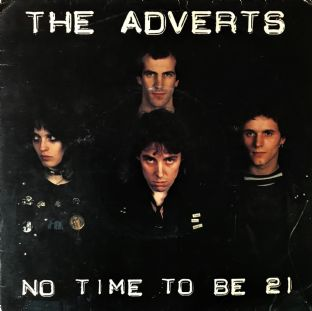 "Adverts (The) - No Time To Be 21  (7"") (VG/G++)"